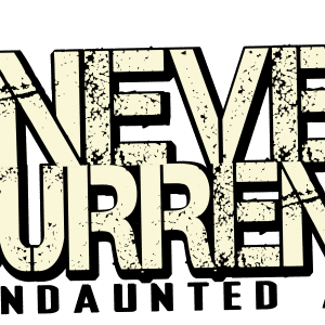 undaunted never surrender